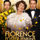 Movie poster Florence Foster Jenkins 912-29-16