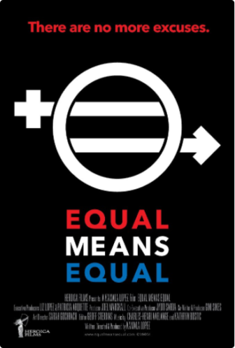 Equal Means Equal documentary movie poster 02-04-17