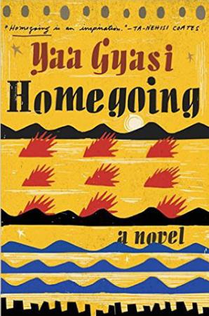 Homegoing Yaa Gyasi 02-09-17