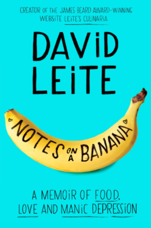 Notes on a Banana by David Leite 05-11-17