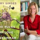 Mary Simses and book Rules of Love etc 06-05-17