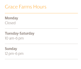 Grace Farms hours from website 06-14-17