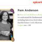 Pam Anderson Epicurious Greatest Chefs 06-15-17
