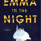 Emma in the Night book cover Wendy Walker 08-08-17
