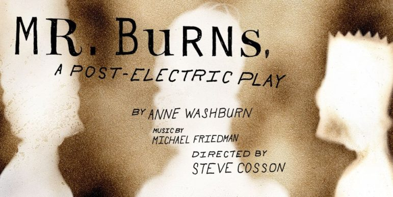 Mr Burns a Post Apocalyptic Play poster 10-14-17