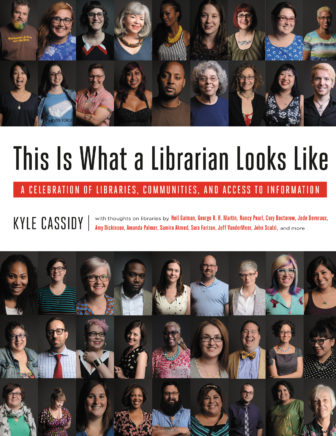 Book cover: This is what a librarian looks like by Kyle Cassidy
