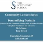 Demystifying Dyslexia talk at the Southport School Nov 29 2018