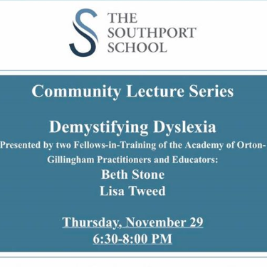 Demystifying Dyslexia talk at the Southport School Nov 29 2018