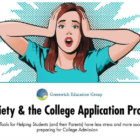 Anxiety and college applications Greenwich Education Group