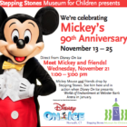 Mickey Mouse's 90th anniversary Stepping Stones Museum