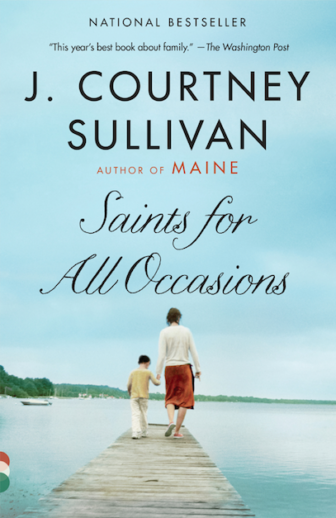 Saints for All Occasions by T. Courtney Sullivan book cover Darien Novel Tea