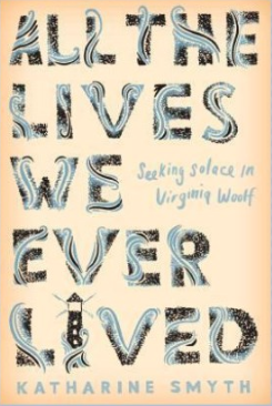 All the Lives We Ever Lived by Katharine Smyth book cover