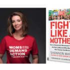 Shannon Watts Fight Like a Mother