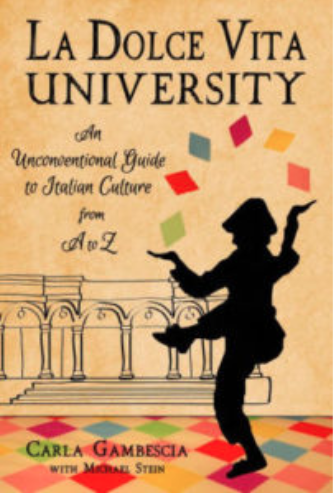 Book cover La Dolce Vita University by Carla Gambescia