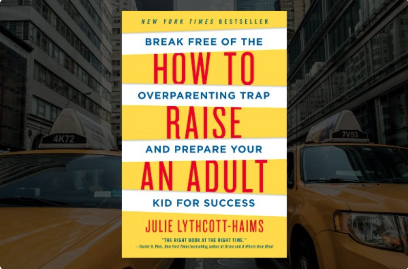 Book cover How to Raise an Adult Parenting Book Club