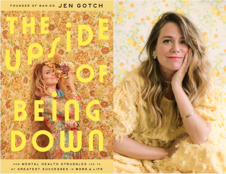 The Upside of Being Down Jen Gotch