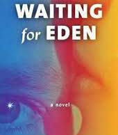 Waiting for Eden cover book DCA virtual book discussion
