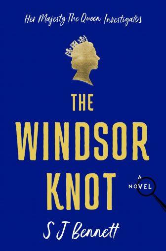 The Windsor Knott by SJ Bennett