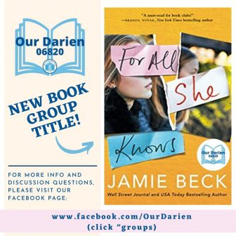 Our Darien Book Group For All She Knows